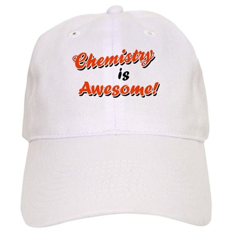 Chemistry Is Awesome Cap