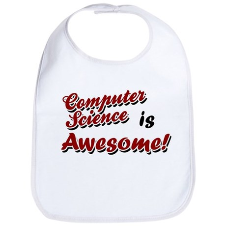 Computer Science Is Awesome Bib