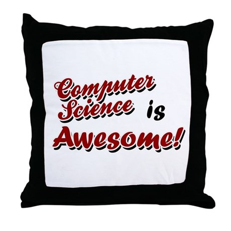 Computer Science Is Awesome Throw Pillow