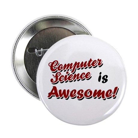 Computer Science Is Awesome Button