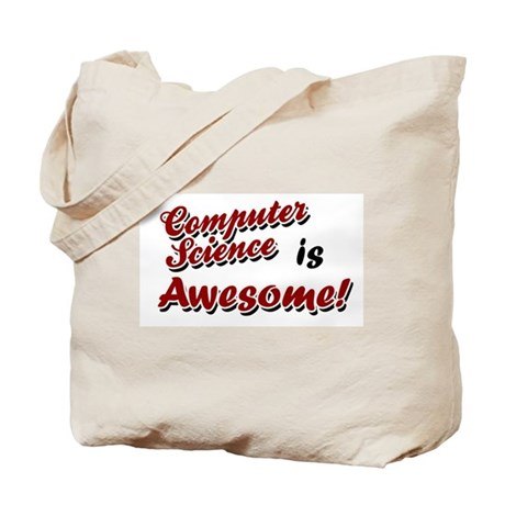 Computer Science Is Awesome Tote Bag