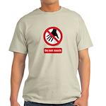 Do not touch sign Light T-Shirt