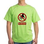 Do not touch sign Green T-Shirt