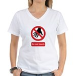 Do not touch sign Women's V-Neck T-Shirt