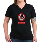 Do not touch sign Women's V-Neck Dark T-Shirt