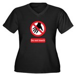 Do not touch sign Women's Plus Size V-Neck Dark T-