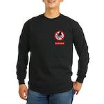 Do not touch sign Long Sleeve Dark T-Shirt