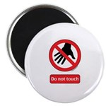 Do not touch sign Magnet
