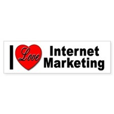 I Love Internet Marketing Bumper Sticker