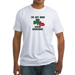 I'M NOT IRISH KISS ME ANYWAYS Fitted T-Shirt