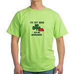I'M NOT IRISH KISS ME ANYWAYS Green T-Shirt
