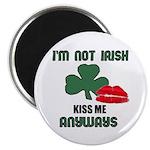 I'M NOT IRISH KISS ME ANYWAYS 2.25
