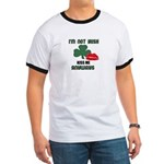 I'M NOT IRISH KISS ME ANYWAYS Ringer T