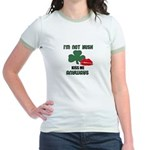 I'M NOT IRISH KISS ME ANYWAYS Jr. Ringer T-Shirt