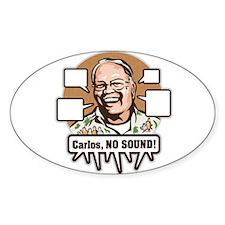Carlos, NO SOUND Sticker (Oval 10 pk)