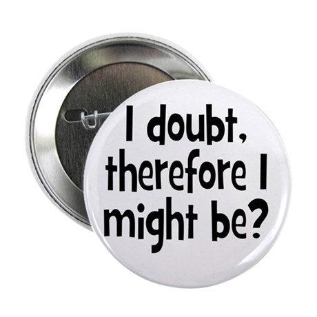 "I doubt 2.25"" Button (100 pack)"