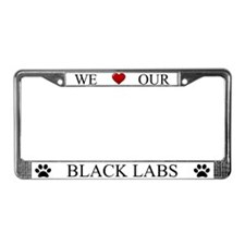 White We Love Our Black Labs Frame