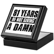 81 years of not giving a damn Keepsake Box