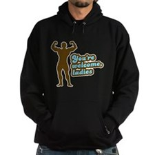 You're Welcome Ladies Hoodie