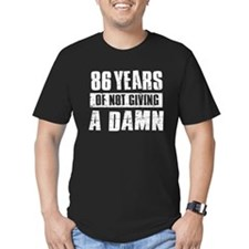 86 years of not giving a damn T