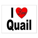 I Love Quail Small Poster