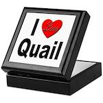 I Love Quail Keepsake Box