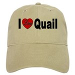 I Love Quail Cap