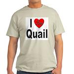 I Love Quail Ash Grey T-Shirt
