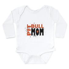 Pit Bull Mom Long Sleeve Infant Bodysuit