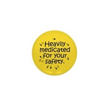 Heavily Medicated Mini Button (100 pack)
