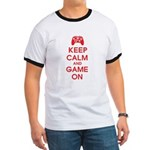 Keep Calm And Game On Ringer T