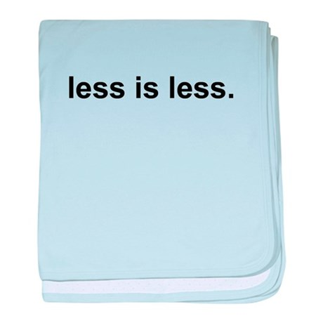 Less is Less Infant Blanket