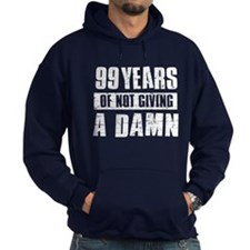 99 years of not giving a damn Hoodie