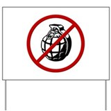 No Grenades Yard Sign