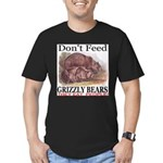 Don't Feed Grizzly Bears They Men's Fitted T-Shirt