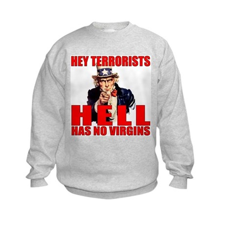 """Hell Has No Virgins"" Kids Sweatshirt"