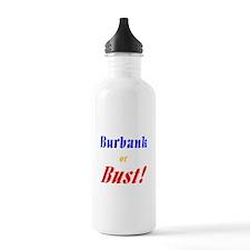 Burbank or Bust! Water Bottle