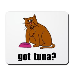 Got Tuna Cat Mousepad