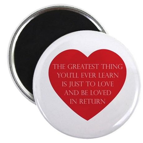 Love and be Loved Round Magnet