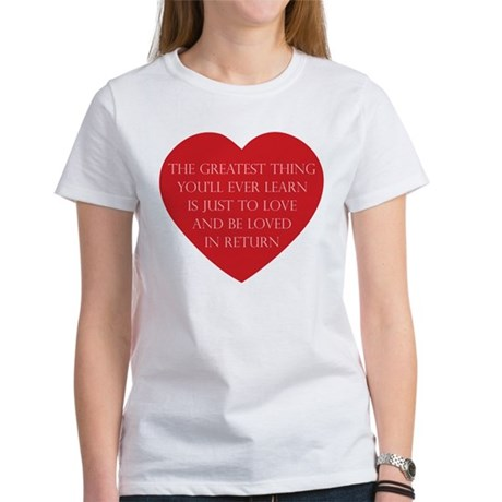 Love and be Loved Women's T-Shirt
