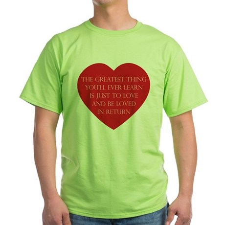 Love and be Loved Green T-Shirt