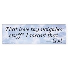 Love Thy Neighbor Car Sticker