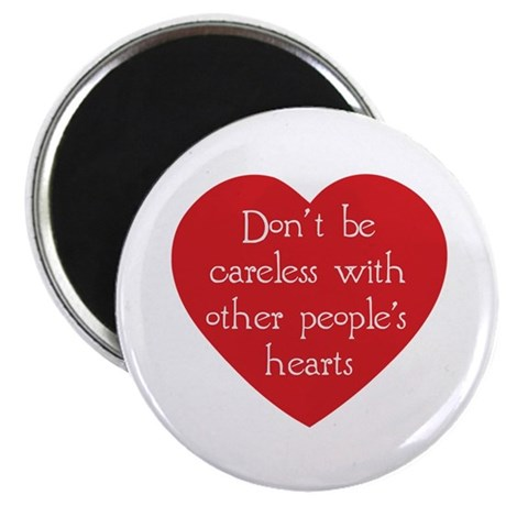 Don't be Careless 2.25 Inch Magnets ~ Pack of 100