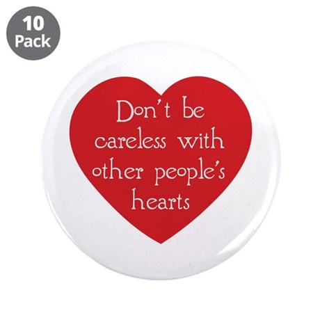 Don't be Careless 3.5 Inch Buttons ~ Pack of 10