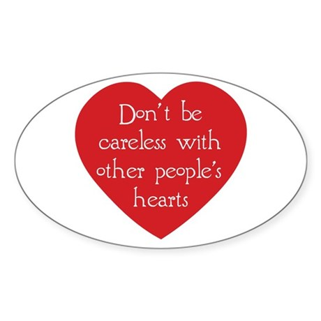 Don't be Careless Oval Stickers ~ Pack of 10