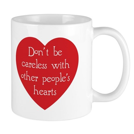 Don't be Careless Coffee Mug