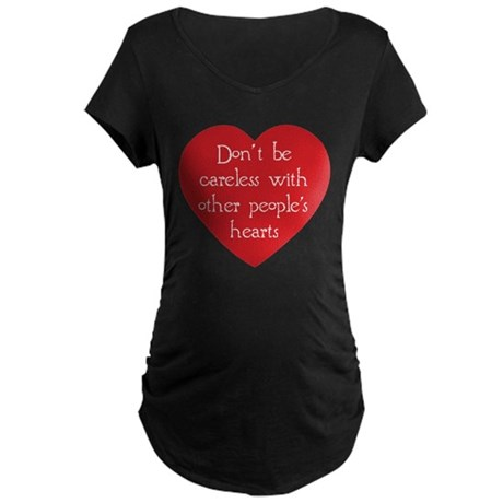 Don't be Careless Maternity Dark T-Shirt