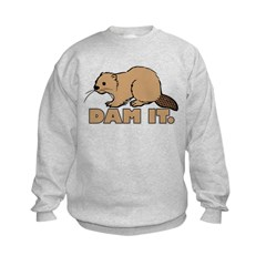 Dam It. Kids Sweatshirt