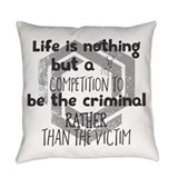 Everything They Hate Throw Pillow