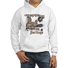 Trapping Tradition & Heritage Hoodie Sweatshirt